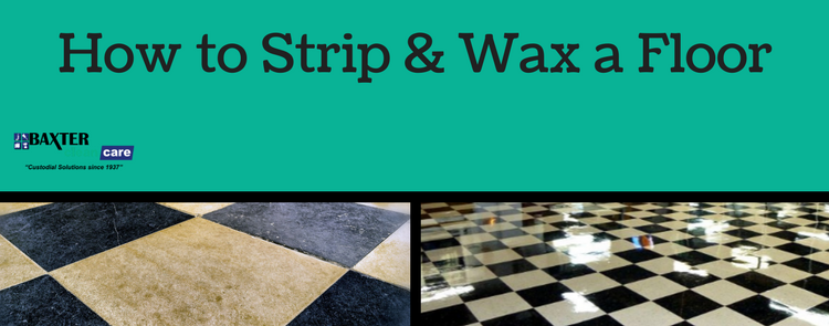 How to Strip and Wax Floors – 21 Steps to Maintaining Resilient Tile Floors