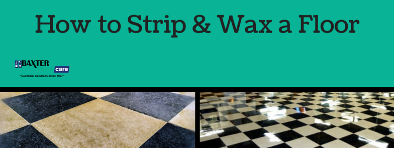 How to Strip and Wax Floors - 21 Steps to Maintaining Resilient Tile ...