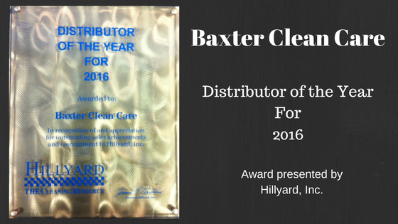 Baxter Clean Care Distributor of the Year 2016 Award from Hillyard, Inc.