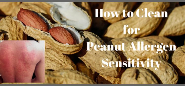 Peanut Allergen Sensitivity – How to Clean to Keep Children Safe